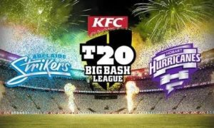 Adelaide Strikers vs Hobart Hurricanes